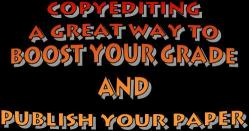 Copyediting: A Great Way to Boost Your Grade and Publish Your Paper